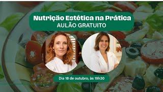 AULÃO Nutrição Estética na Prática