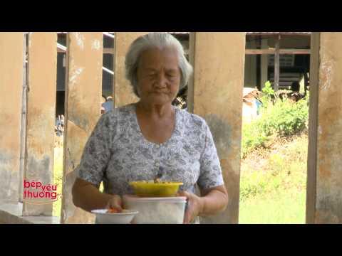Tập 35 - Bếp Yêu Thương 2014 - Bếp ăn từ thiện Bệnh viện đa khoa Cái Nước, Cà Mau