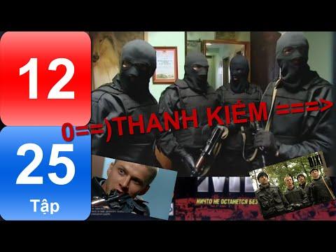 Phim Nga   THANH KIẾM   Tập 12/25   Hành động   Hình sự   Phụ đề Việt   Full HD  