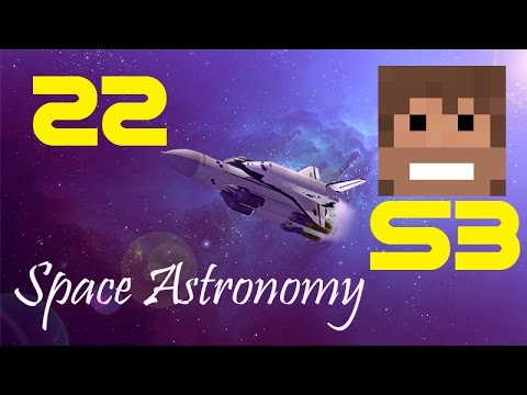 Space Astronomy, S3, Episode 22 -