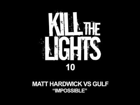 Matt Hardwick vs Gulf - Impossible (John O'Callaghan Remix)