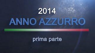 2014: un anno Azzurro (prima parte)
