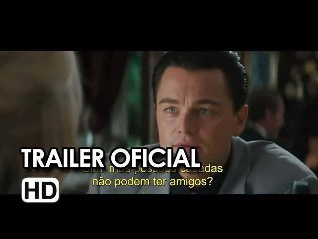 O Lobo de Wall Street - Trailer #2 Legendado (2014) HD