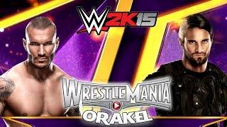 WWE WRESTLEMANIA 31 ORAKEL #001: Randy Orton vs. Seth Rollins «» Let's Play WWE 2K15