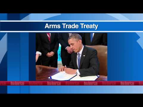 UN Arms Trade Treaty: Every U.S. Senator Must...