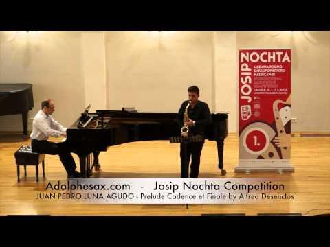 Josip Nochta Competition JUAN PEDRO LUNA AGUDO Prelude Cadence et Finale by Alfred Desenclos