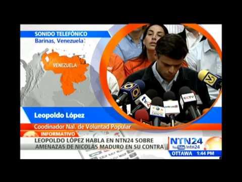 Leopoldo López dijo en NTN24 que Maduro no tiene ninguna atribución legal para condenarlo