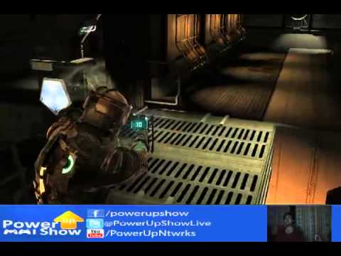 Power up Show - Let's Play Dead Space (Bonus: Assassin's Creed)