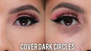 How to Cover Dark Circles &  Under Eye Bags