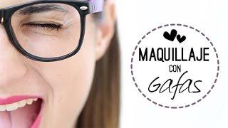 Como maquillarte si llevas gafas