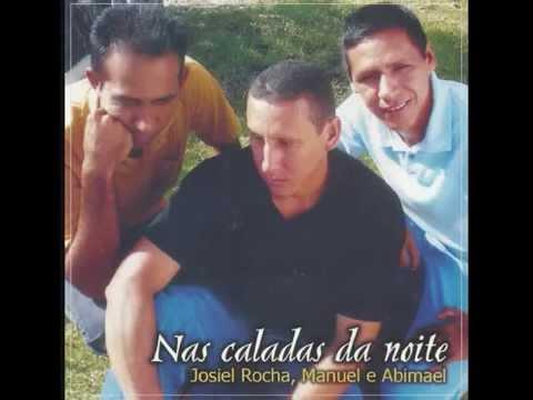 Josiel, Manoel e Abimael
