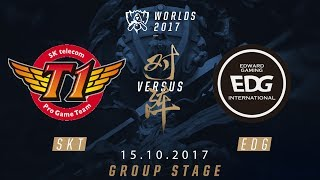 [15.10.2017] SKT  vs EDG [Group Stage][CKTG2017][Bảng A]
