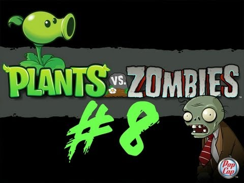 بلانت فس زومبي Plants vs. Zombies #8