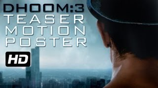 DHOOM:3 - MOTION POSTER
