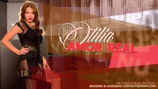 Otilia - Amor Real (radio edit)