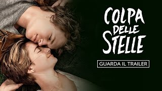 Colpa Delle Stelle The Fault In Our Stars Trailer