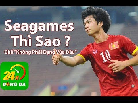 Seagames Thì Sao - Chế