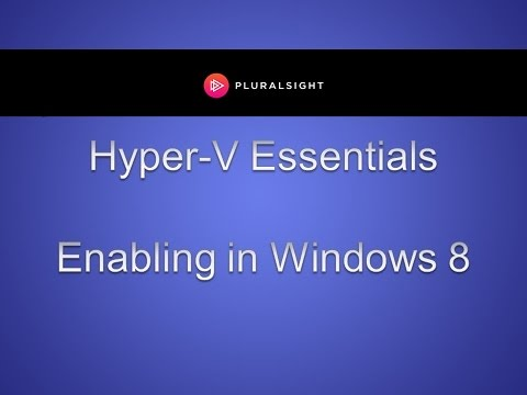 How to Enable Client Hyper-V in Windows 8