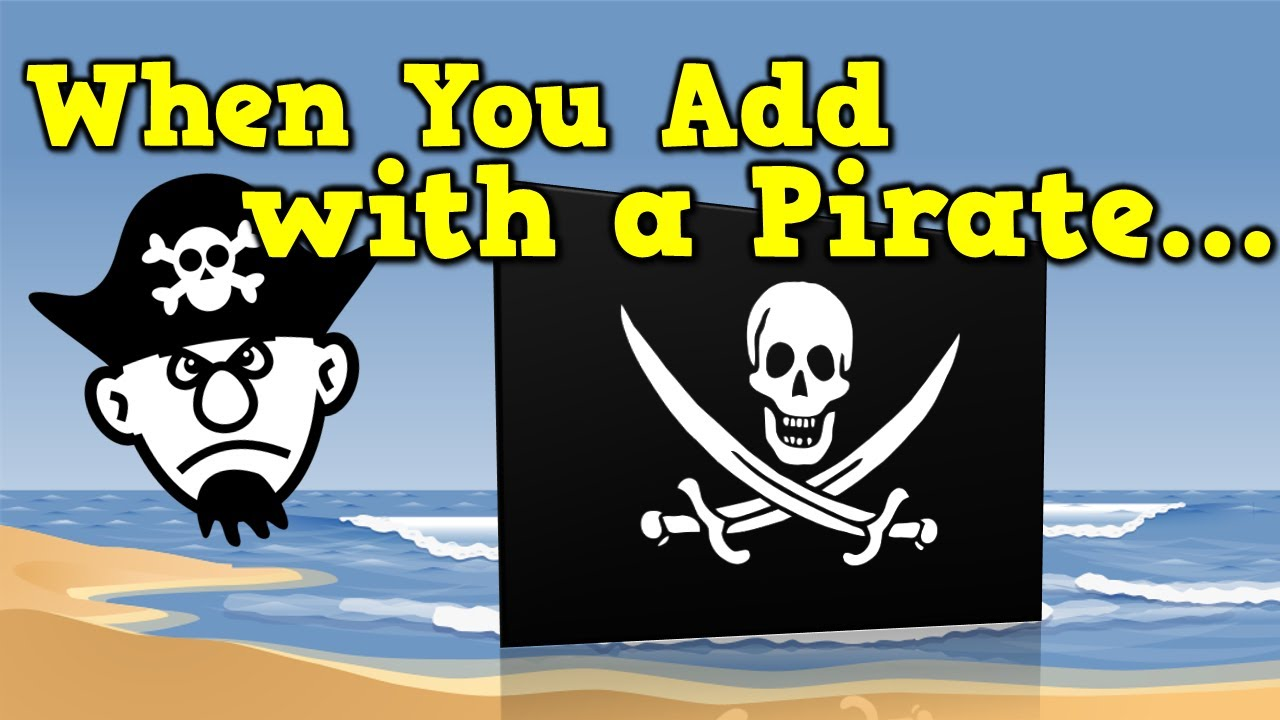 When You Add with a Pirate (addition song for kids) - YouTube