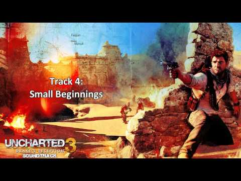 Uncharted 3: Drake's Deception [Soundtrack] - Disc 1 - Track  04 - Small Beginnings