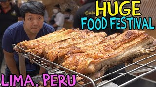 MEAT PARADISE: The LARGEST Food Festival in SOUTH AMERICA, Mistura in Lima Peru
