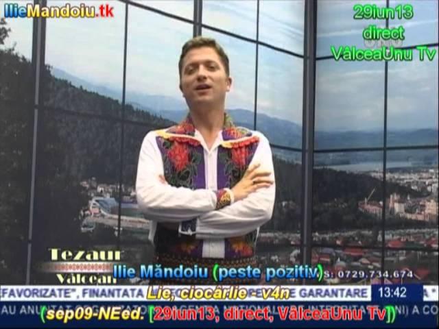 Ilie Mandoiu - Lie, ciocarlie - v4n (sep09 [29iun13, dir., ValceaUnu Tv]); repertoriu MARIA CIOBANU