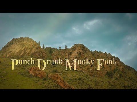 Punch Drunk Munky Funk // LIVE at the  Mishawaka