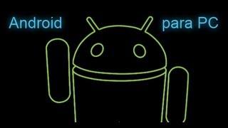Como Descargar E Instalar Android 4.0 Para Pc 2013 1 De 2
