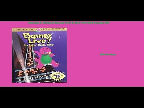 Barney Live! In New York City Canada VHS Opening & Closing