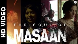 The Soul of Masaan Making Video