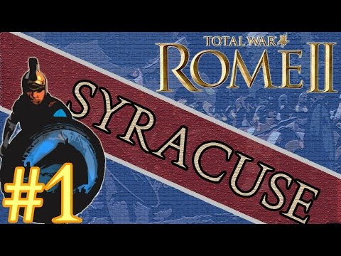 Total War: Rome II - Syracuse Campaign #1 ~ War Is Coming
