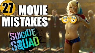27 Mistakes of SUICIDE SQUAD You Didn't Notice