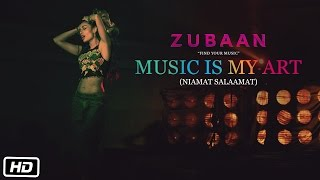 MUSIC IS MY ART Video Song, ZUBAAN movie, Latest Bollywood movies