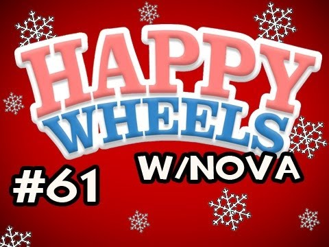 Happy Wheels HOLIDAY MARATHON w/Nova Ep.61 - Wrecking Ball Shows NO MERCY