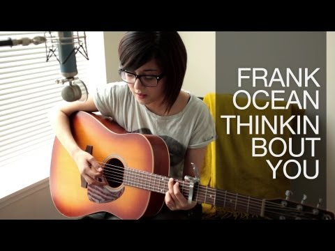 Frank Ocean - Thinkin Bout You (COVER) by Daniela Andrade