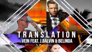 Vein Ft J. Balvin Y Belinda Translation