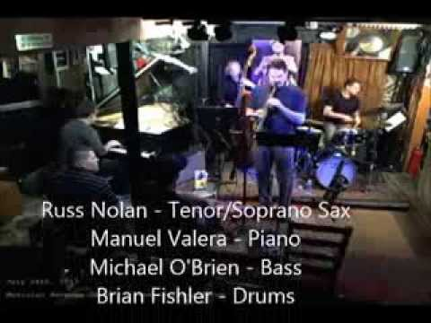 Russ Nolan Jazz Quartet with Manuel Valera Live at Smalls Jazz Club NYC