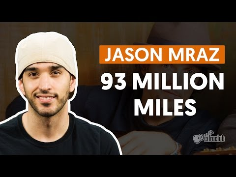 93 Million Miles - Jason Mraz (aula de violão simplificada)