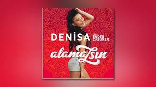 Denisa feat. Ender Çabuker - Alamazsın