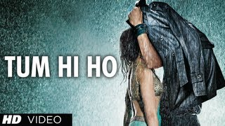 Tum Hi Ho Aashiqui 2 Full Video Song Aditya Roy Kapur