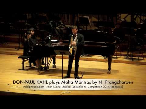 DON PAUL KAHL plays Maha Mantras by Narong Prangcharoen