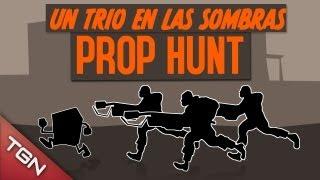 UN TRÍO EN LAS SOMBRAS: PROP HUNT W/BERSGAMER & ALK4PON3