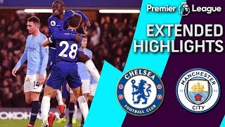 Chelsea v. Man City | PREMIER LEAGUE EXTENDED HIGHLIGHTS | 12/8/18 | NBC Sports