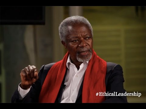 Kofi Annan: leaders are there to serve