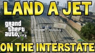 "GTA 5 - ""LAND A JET ON THE FREEWAY"" Win @KontrolFreek (GTA V JET FAILS)"
