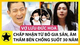 Vợ Lưu Đức Hoa: Gia Thế Khủng Nhưng Chấp Nhận Bỏ Hết Tất Cả, Âm Thầm Bên Chồng Suốt 30 Năm