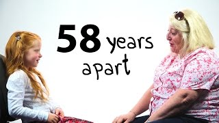 58 Years Apart - A Girl and a Woman Talk About Life