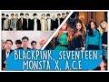 REACT MONSTA X BLACKPINK SEVENTEEN K POP