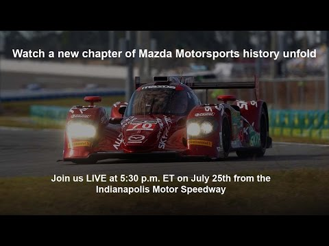 Mazda LIVE at the 2014 Brickyard Grand Prix | Mazda USA
