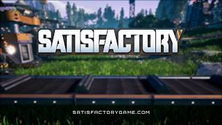 Satisfactory - Reveal Trailer